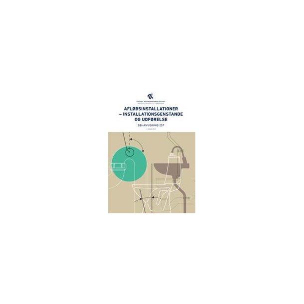 Afløbsinstallationer - installationsgenstande SBI-an 257