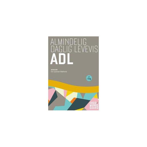 Almindelig daglig levevis - ADL- inkl. adgang til i-bog