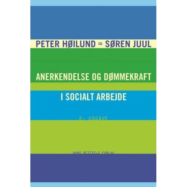 Anerkendel og dømmekraft i socialt arbejde