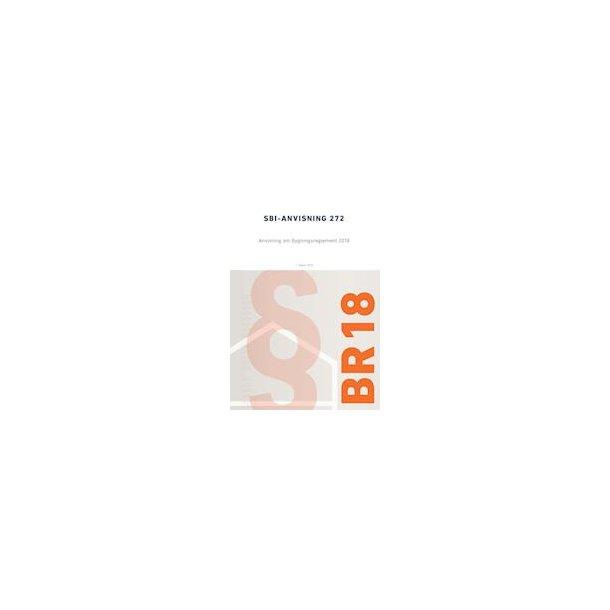 Anvisning om bygningsreglement 2018 SBI-272