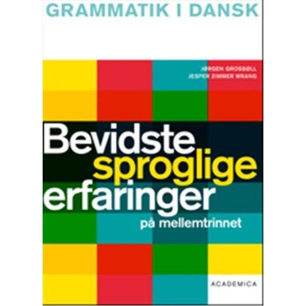 Bevidste sproglige erfaringer på mellemtrinnet