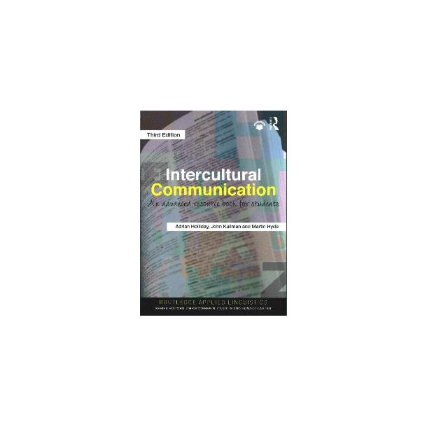 Intercultural Communication  - An Advanced Resource Book for Students