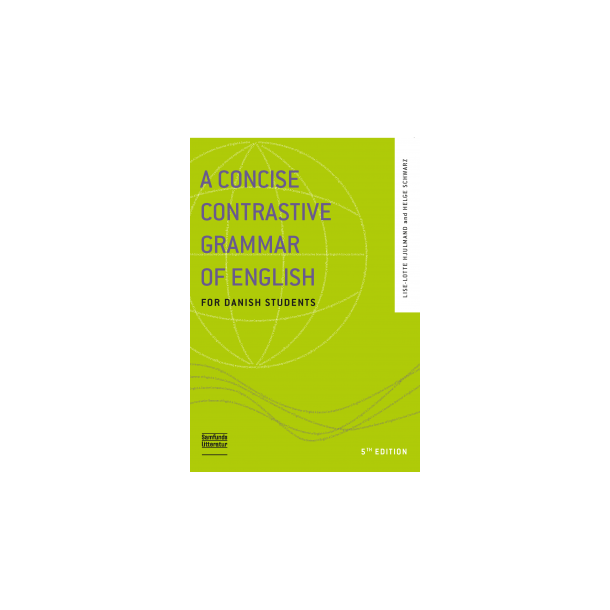 A concise contrastive grammar of English for Danish Students. 5. udg.