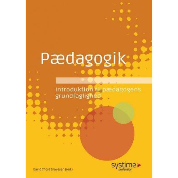 Pædagogik - Introduktion til pædagogens grundfaglighed