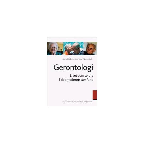Gerontologi: Livet som ældre i det moderne