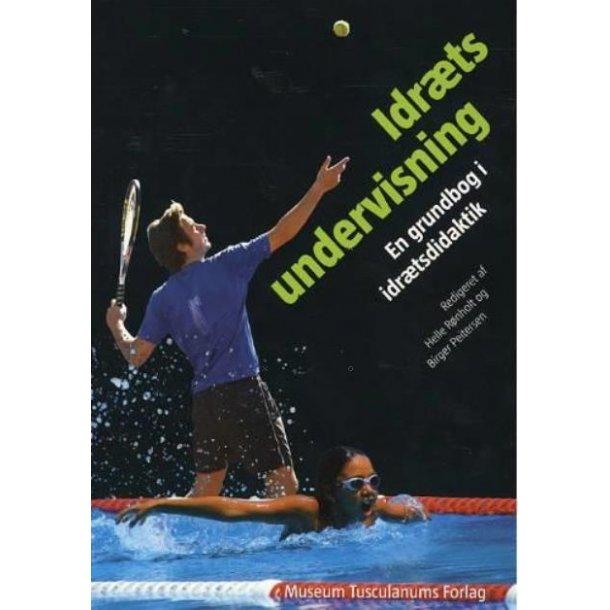 Idrætsundervisning - en grundbog i idrætsdidaktik
