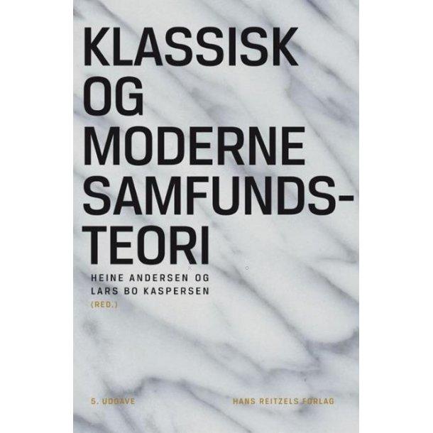 Klassisk og moderne samfundsteori. 5. udg.