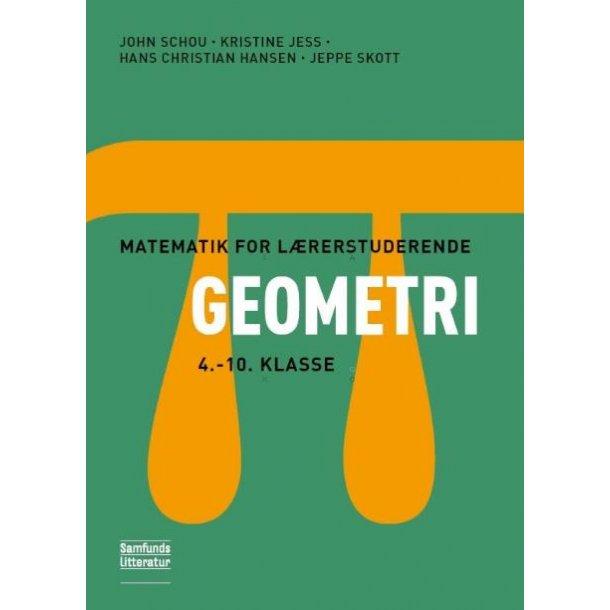 Matematik for lærerstuderende - Geometri 4 - 10 klasse
