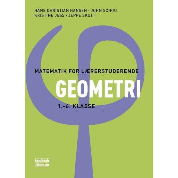 Matematik for lærerstuderen Geometri 1-6 klasse