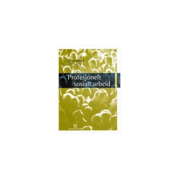 Profesjonelt sosialt arbeid (2.utg.) (Holstebro)